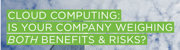 Weighing the risk and benefits of could computing - White Paper - Ace Group