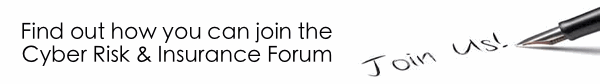 Click to find out more about how ypou can jojn the Cyber Risk and Insurance Forum